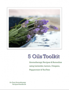 Easy Aromatherapy Recipes - 5 Oils Toolkit Ebook review